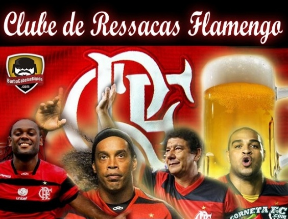 Corneta FC: Conhea os astros do Clube de Ressacas Flamengo