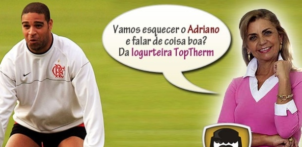 Corneta FC: Cansado das notcias sobre Adriano? Vamos falar de outra coisa...