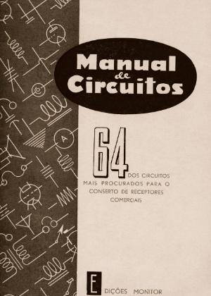 O Instituto Monitor, que fazia os cursos a distância, também publicava livros técnicos. Este é o Manual de Circuitos, de 1957
