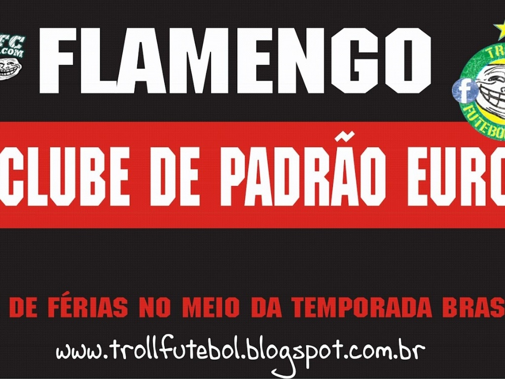 Corneta FC: Flamengo, time da Europa