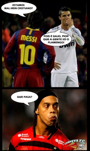 Corneta FC: Cristiano Ronaldo e Messi perdem, mas cornetam Ronaldinho