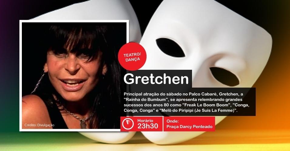 Gretchen faz apresentação no palco Cabaré da Virada Cultural, às 23h30, na Praça Darcy Penteado