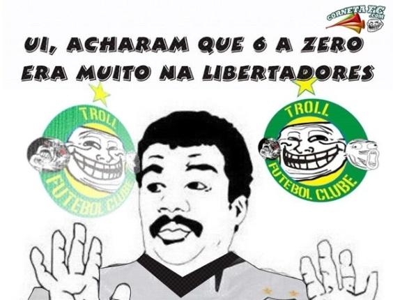 Corneta FC: Ui, eles acharam que 6 a 0 era muito na Libertadores