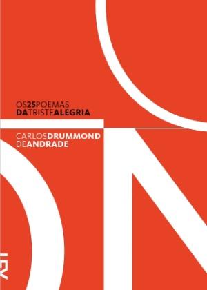 """Livro inédito de Drummond: """"Os 25 Poemas da Triste Alegria"""" (2012)"""