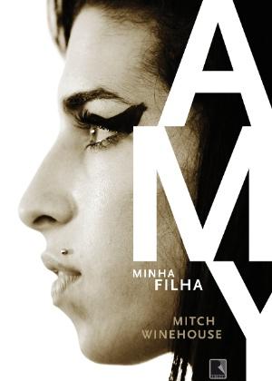 Capa da biografia de Amy Winehouse, escrita por seu pai, Mitch