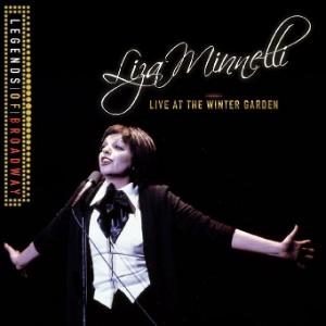 """Capa do disco """"Live at the Winter Garden"""", de Liza Minnelli, relançado em 2012; parte do álbum estará nos shows de Liza no Brasil"""