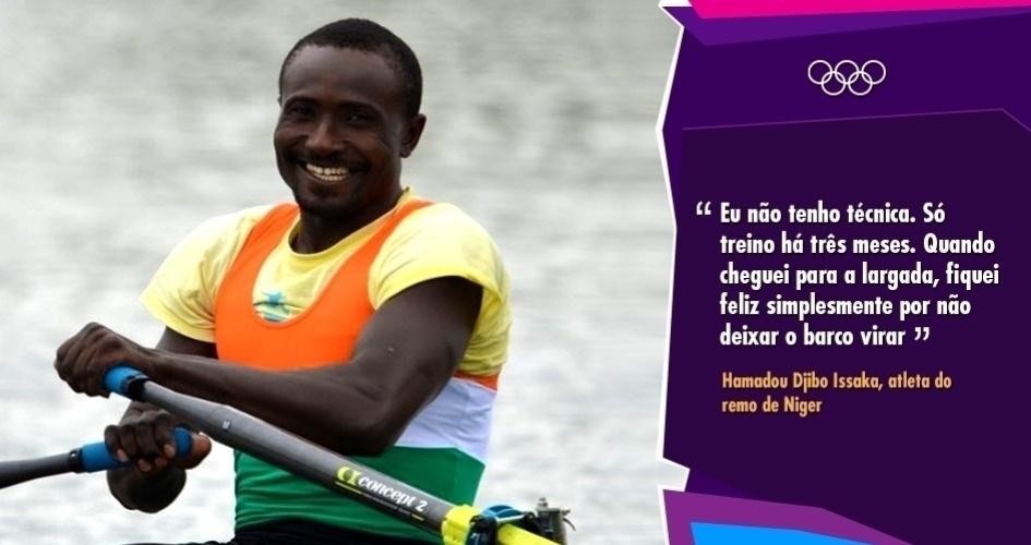 """""""Eu não tenho técnica. Só treino há três meses. Quando cheguei para a largada, fiquei feliz simplesmente por não deixar o barco virar"""" -  Hamadou Djibo Issaka, atleta do remo de Niger"""