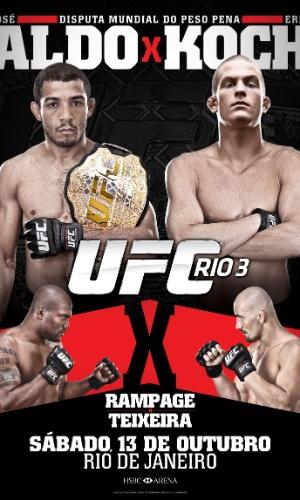 Cartaz original do UFC Rio 3, em 13 de outubro, que teria José Aldo contra Erik Koch