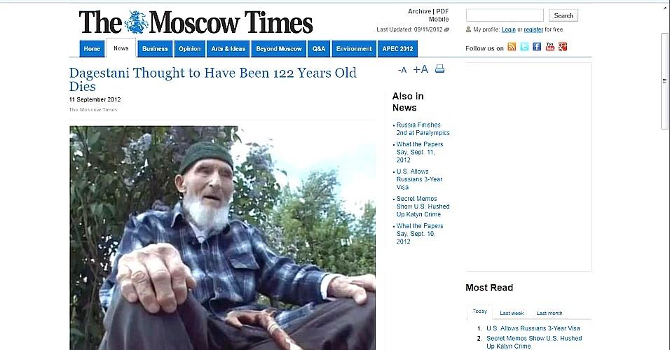 """11.set.2012 - O homem considerado o mais velho da Rússia morreu ontem à noite aos 122 anos de idade, informa nesta terça-feira (11) a imprensa do país. """"Ontem à noite faleceu Magomed Labazanov, que vivia na cidade de Staraya Serebriakovka, no distrito de Kizliar"""", afirmou um porta-voz da prefeitura local, citado pela agência oficial RIA Novosti"""