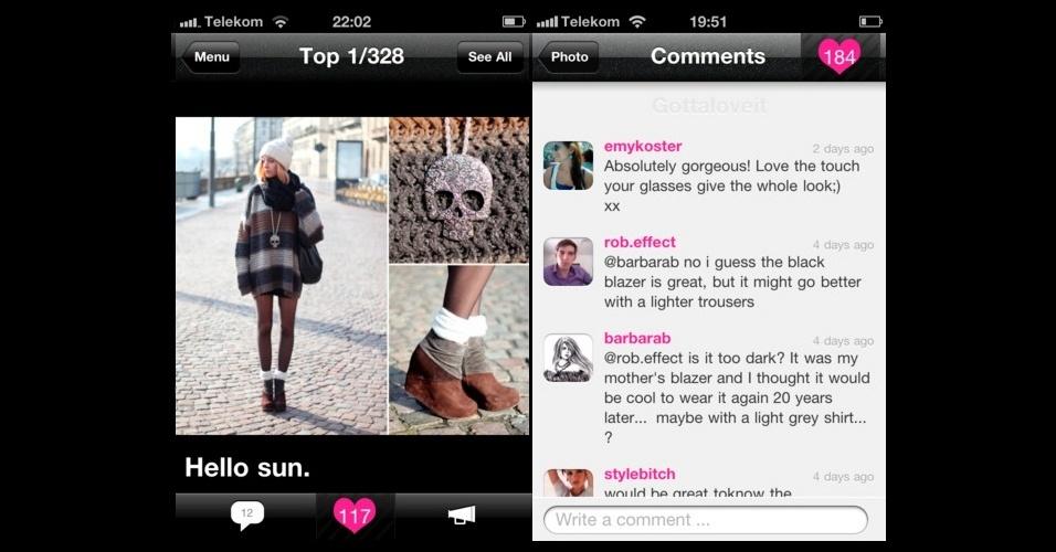 Fashion Freax: permite que o usuário compartilhe seus próprios looks ou os encontrados na rua. O aplicativo serve para quem busca inspiração ou quer ler a opinião de outros usuários.  Grátis. Disponível para iPhone, iPod touch, iPad e Android. Informações pesquisadas em setembro de 2012 e sujeitas a alterações