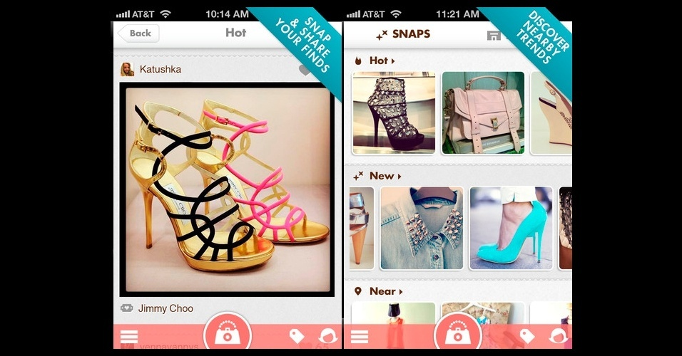 Snapette: voltado ao consumo de acessórios, o aplicativo permite que o usuário compartilhe imagens de sapatos, bolsas, bijuterias e joias. Grátis. Disponível para iPhone, iPod touch e iPad. Informações pesquisadas em setembro de 2012 e sujeitas a alterações