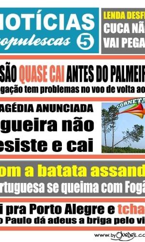Corneta FC: Flu quase cai , Cuca não pega e Portuguesa se queima. Leia tudo no 5º Notícias Populescas