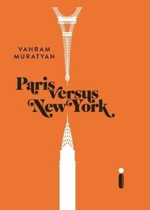 Paris versus new york, vahram muratyan, livro, natal