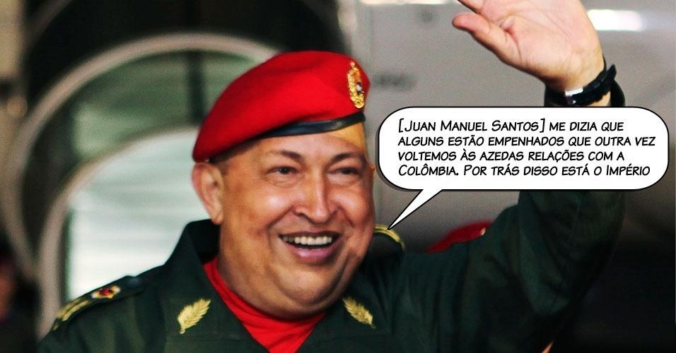 6.ago.2011 - Chávez ao comentar que os Estados Unidos querem minar a relação entre Venezuela e Colômbia