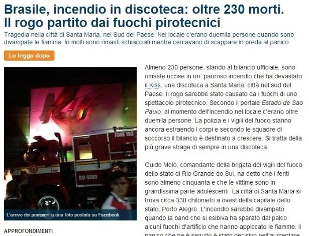 """27.jan.2013 - O diário italiano """"La Repubblica"""" publicou """"Brasil, incêndio em discoteca: pelo menos 230 mortos. O fogo começou com fogos de artifício."""""""