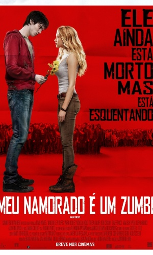 """Cartaz oficial em português do filme """"Meu Namorado é um Zumbi"""", de Jonathan Levine - pôster nacional"""