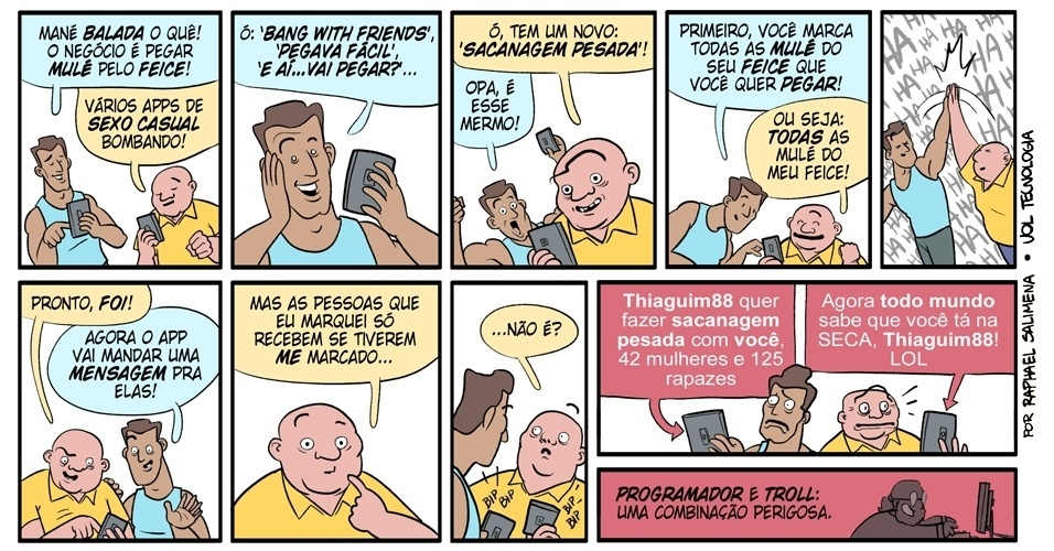 &#39;&#39;Sacanagem pesada&#39;&#39; - 8/2/1013