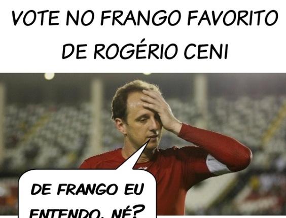 Corneta FC: Enquete Corneta FC: qual o frango favorito de Rogério Ceni?