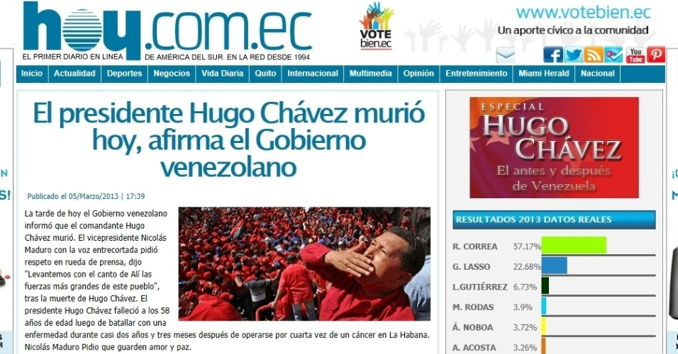 """5.mar.2013 - O jornal equatoriano """"Hoy"""" destaca a morte do presidente venezuelano, Hugo Chávez, 58, nesta terça-feira, com o título """"Morreu Hugo Chávez"""". O presidente foi vítima de um câncer na região pélvica, com o qual convivia há cerca de um ano e meio. O jornal destaca ainda trecho do pronunciamento do vice presidente venezuelano, Nicolás Maduro, que pediu aos cidadãos do país que """"guardem amor e paz"""""""
