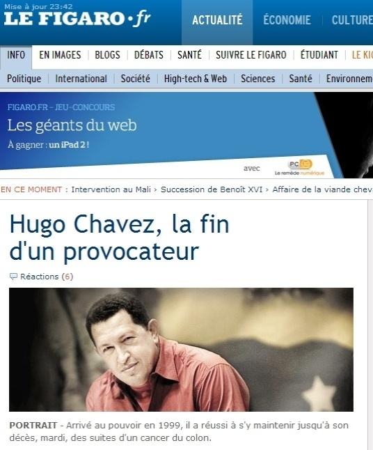 """5.mar.2013 - O jornal francês """"Le Figaro"""" destaca em seu website a notícia da morte do presidente venezuelano, Hugo Chávez, 58, nesta terça-feira, vítima de um câncer na região pélvica, com o qual convivia há cerca de um ano e meio. O título do texto fala do """"fim de um provocador"""""""