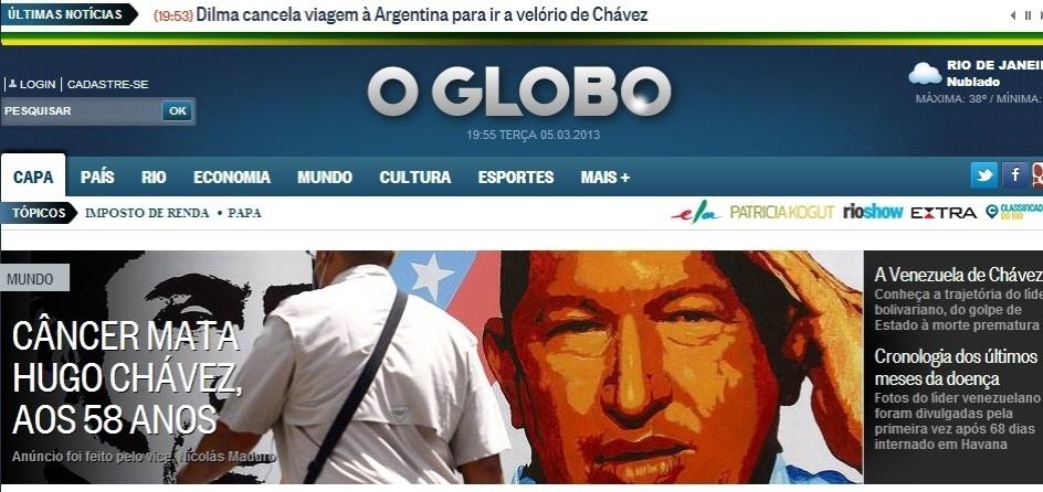 """5.mar.2013 - O jornal """"O Globo"""" destaca na manchete de sua versão online a morte do presidente venezuelano, Hugo Chávez, 58, nesta terça-feira. O presidente foi vítima de um câncer na região pélvica, com o qual convivia há cerca de um ano e meio"""