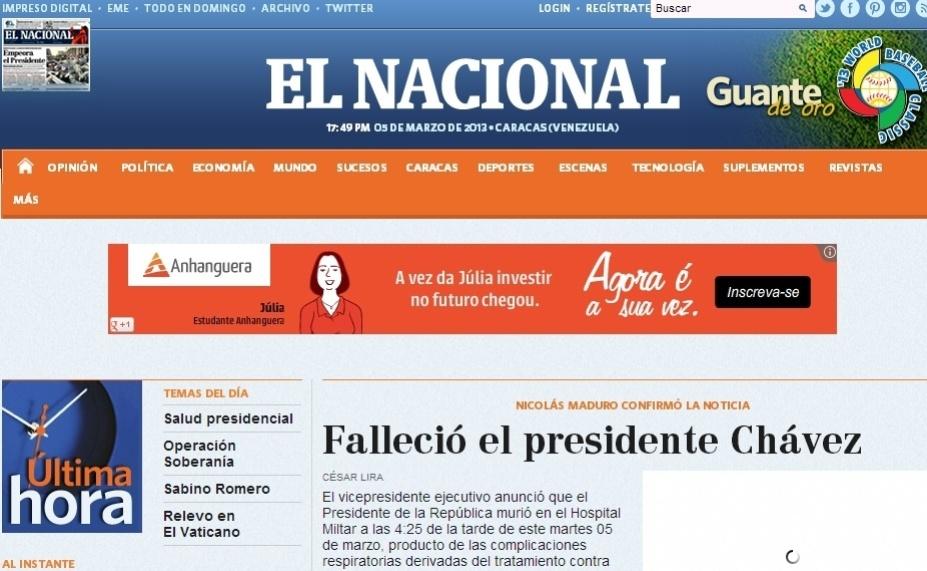 """5.mar.2013 - O jornal venezuelano """"El Nacional"""" notícia da morte do presidente venezuelano, Hugo Chávez, 58, nesta terça-feira, no hospital militar às 16h25 da tarde no horário local. Chávez foi vítima de um câncer na região pélvica, com o qual convivia há cerca de um ano e meio"""