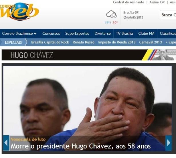 """5.mar.2013 - O portal """"Correio"""", do jornal """"Correio Braziliense"""" destaca a morte do presidente venezuelano, Hugo Chávez aos 58 anos nesta terça-feira. O presidente foi vítima de um câncer na região pélvica, com o qual convivia há cerca de um ano e meio"""