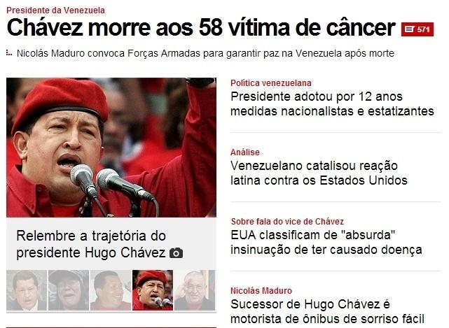 """5.mar.2013 - O """"UOL"""" destaca a morte do presidente venezuelano, Hugo Chávez aos 58 anos nesta terça-feira. O presidente foi vítima de um câncer na região pélvica, com o qual convivia há cerca de um ano e meio"""