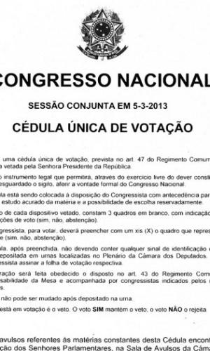 Congresso Nacional divulga cédula em que parlamentares irão votar sobre os vetos presidenciais à lei dos royalties