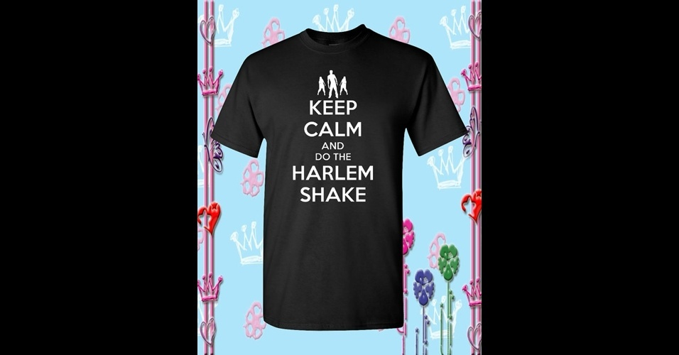Essa pe&#231;a traz dois memes em um: o Keep Calm com o Harlem Shake. De Lanut Fika, na Etsy, US$ 15,99 (R$ 32)