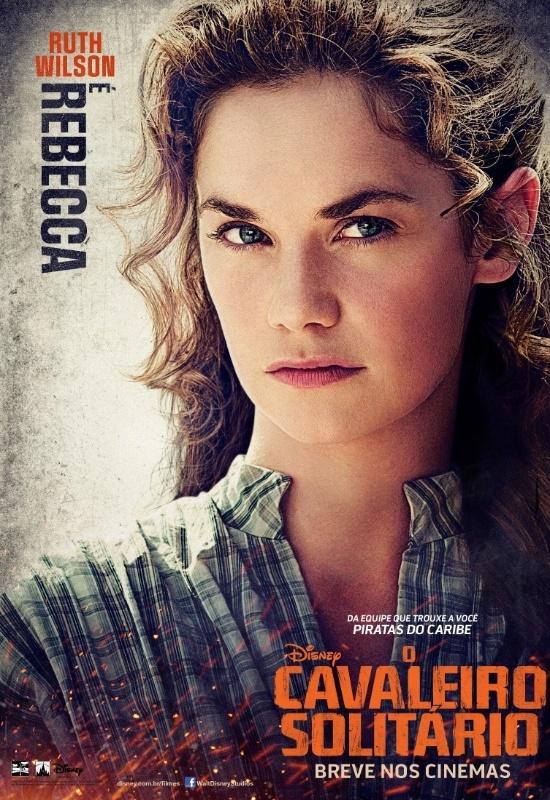 """Pôster nacional do filme """"O Cavaleiro Solitário"""" mostra Ruth Wilson como a personagem Rebecca Reid."""