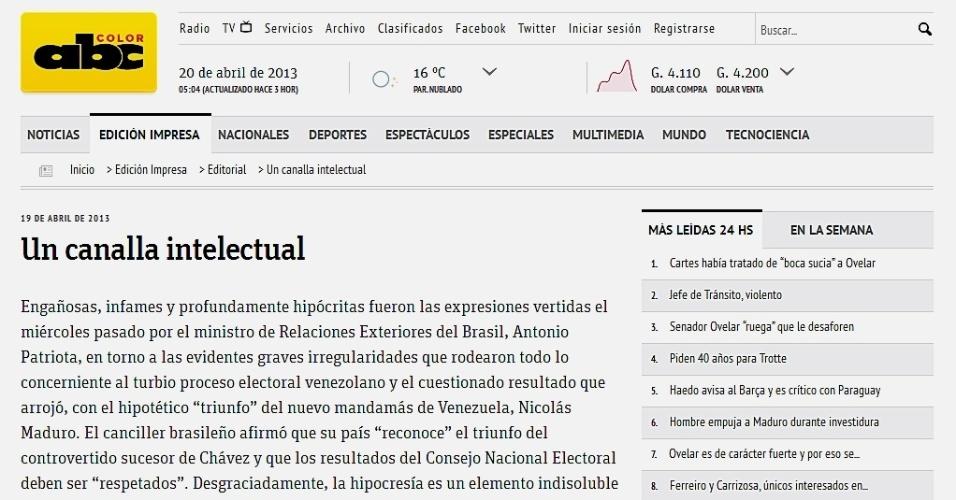 """20.abr.2013 - O jornal paraguaio """"ABC Color"""" publicou nesta sexta-feira (19) um editorial em que chama o chanceler brasileiro, Antonio Patriota, de """"canalha intelectual"""" por ter reconhecido a vitória de Nicolás Maduro na Venezuela. O Itamaraty disse que não comentaria o caso"""