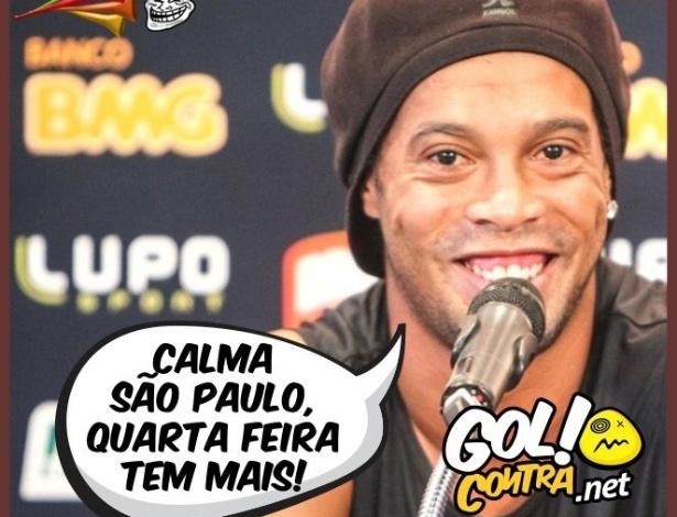 Corneta FC: Ronaldinho pede calma ao São Paulo