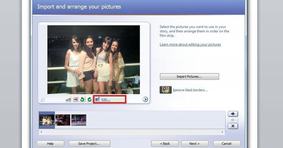 Vá a ?Edit...? caso deseje colocar efeitos na foto. Esses filtros devem ser colocados em cada foto que será alterada