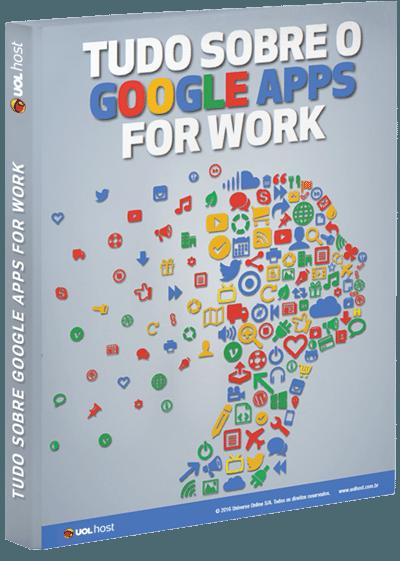 Tudo sobre o Google Apps for Work