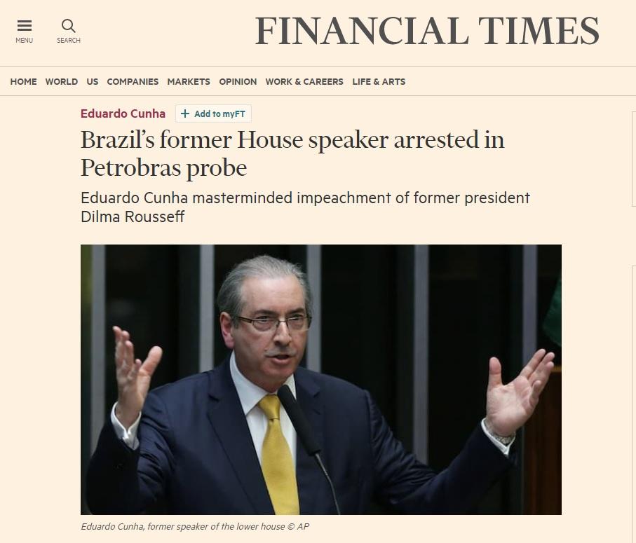Imprensa estrangeira noticia prisão de Cunha: 'Mentor do impeachment'
