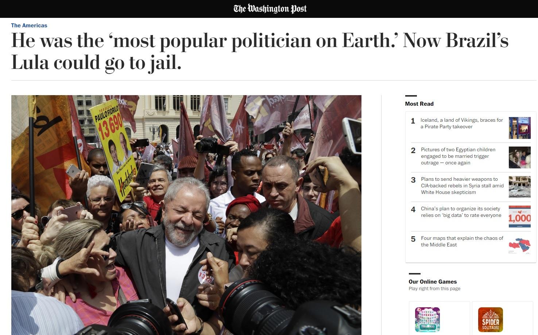 'Washington Post': Ex-político mais popular da Terra, Lula pode ser preso