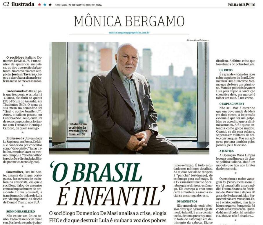 'O Brasil é um pouco infantil', diz o sociólogo Domenico De Masi