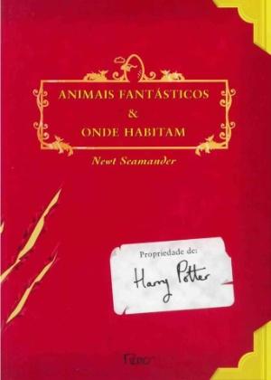 """Capa da edição nacional de """"Animais Fantásticos e Onde Habitam"""" com o selo escrito """"propriedade de Harry Potter"""""""