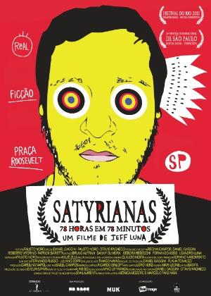 """Cartaz oficial do documentário brasileiro """"Satyrianas, 78 Horas em 78 Minutos"""", de Fausto Noro - pôster nacional"""