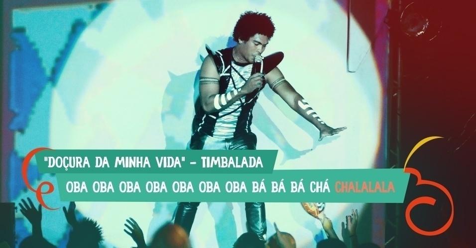 """A banda Timbalada usou uma das palavras sem sentido mais queridas da música em """"Docçura da Minha Vida"""": """"Oba oba oba oba oba oba oba bá bá bá chá chalalala"""""""