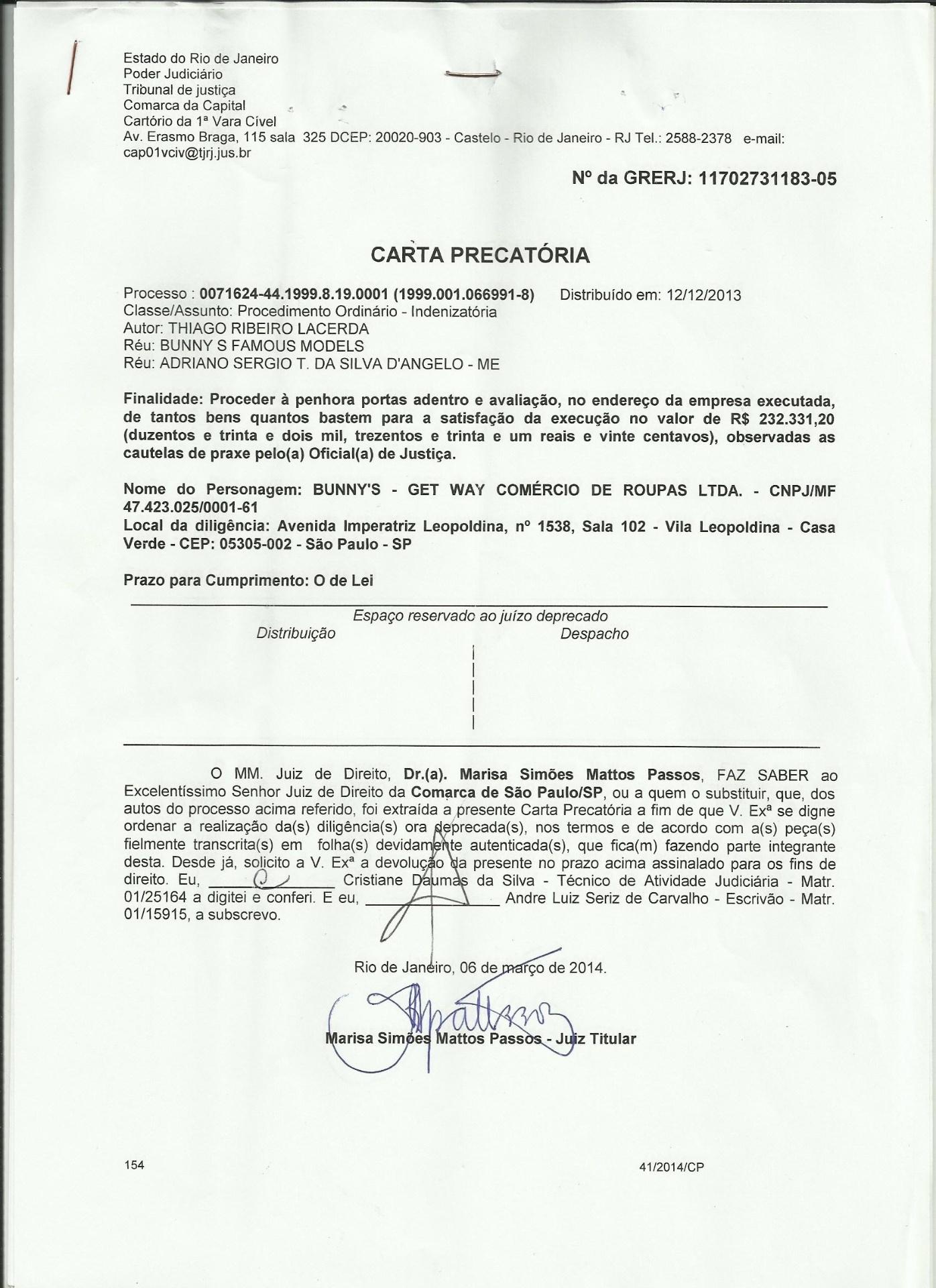 Carta precatória com a decisão do juiz Gustavo Guintanilha Telles de Menezes, da 1ª Vara Cível do Rio