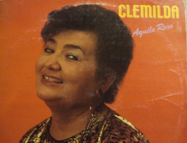 Clemilda ficou famosa por cantar letras de duplo sentido