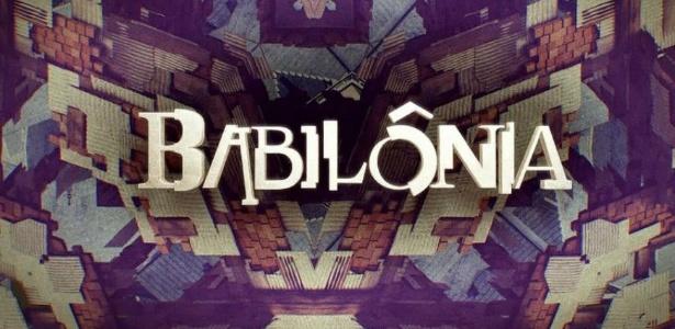 """Globo realiza mudanças em abertura de """"Babilônia"""""""