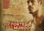 Mais Forte Que o Mundo - A História de José Aldo (2016) - Divulgação