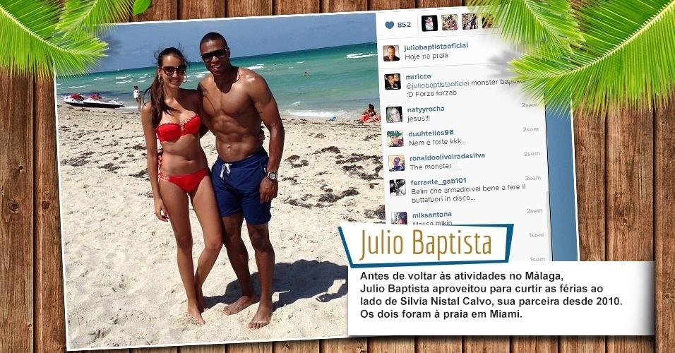 Antes de voltar às atividades no Málaga, Julio Baptista aproveitou para curtir as férias ao lado de Silvia Nistal Calvo, sua parceira desde 2010. Os dois foram à praia em Miami.
