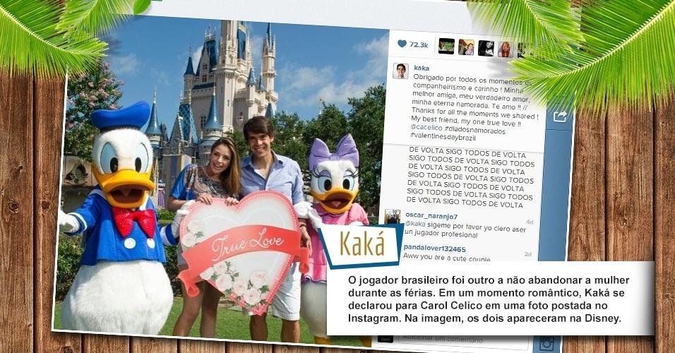O jogador brasileiro foi outro a não abandonar a mulher durante as férias. Em um momento romântico, Kaká se declarou para Carol Celico em uma foto postada no Instagram. Na imagem, os dois apareceram na Disney.