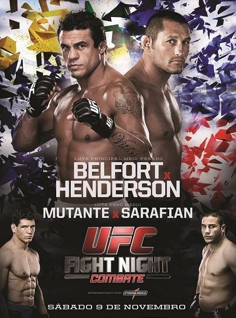 Pôster do UFC Goiânia, que acontece em 9 de novembro, destaca os duelos no meio-pesado entre Vitor Belfort e Dan Henderson, e no médio entre Cezar Mutante e Daniel Sarafian