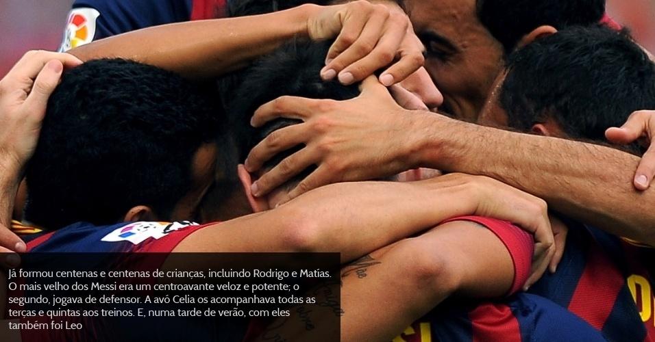 Já formou centenas e centenas de crianças, incluindo Rodrigo e Matías. O mais velho dos Messi era um centroavante veloz e potente; o segundo, jogava de defensor. A avó Celia os acompanhava todas as terças e quintas aos treinos. E, numa tarde de verão, com eles também foi Leo.