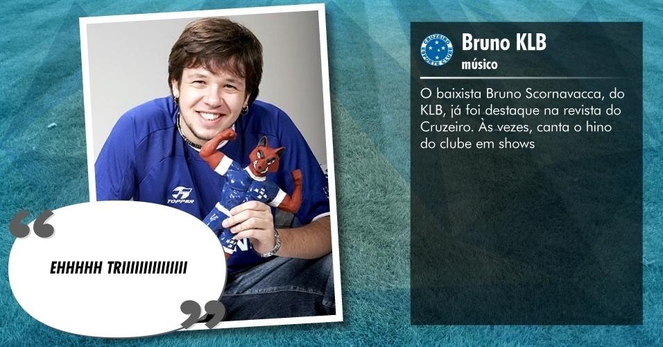 Torcedores ilustres do Cruzeiro: Bruno KLB, músico